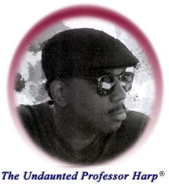Hugh Holmes, The Undaunted Professor Harp<sup>&reg;</sup>